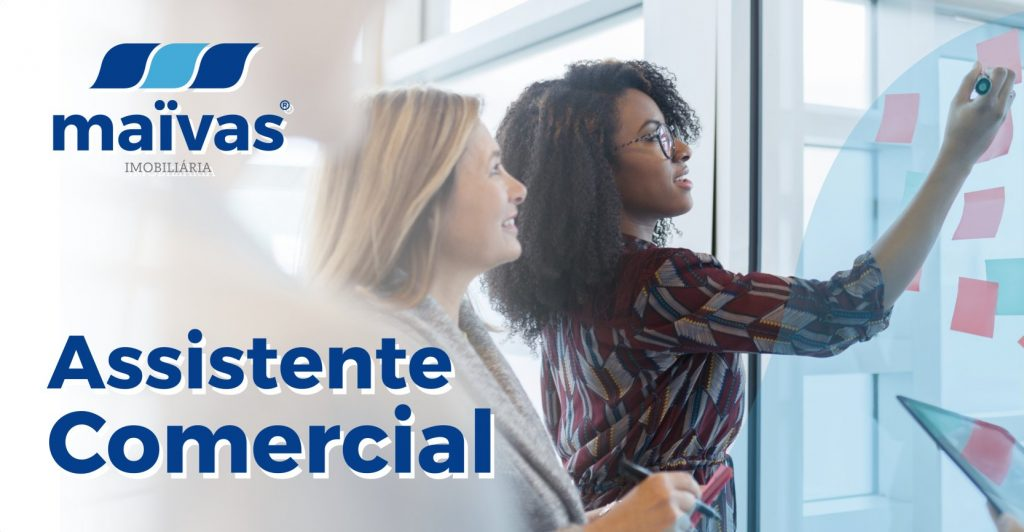 Recrutamento Assistente Comercial Maïvas Braga